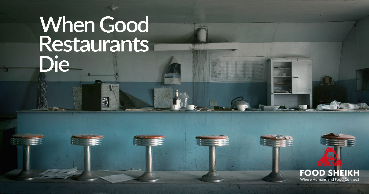 When Good Restaurants Die